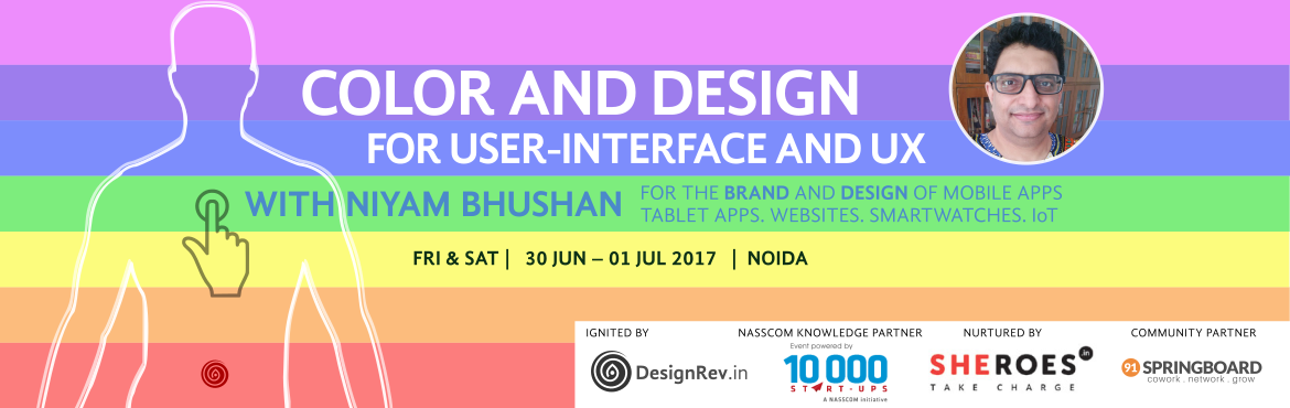 Color and Design for User-Interface and UX. 30 Jun 2017 to 01 Jul 2017, NOIDA India