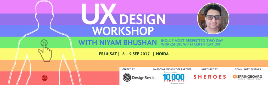 UX Design Workshop. 8 Sep 2017 to 9 Sep 2017, Noida, India